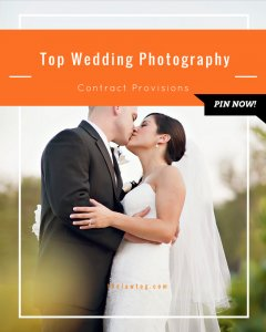 Top wedding ceremony photographer Contract Provisions